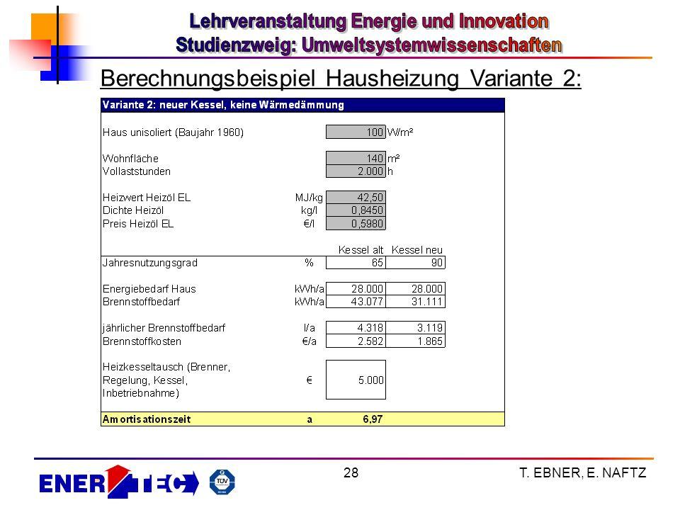 Berechnungsbeispiel Hausheizung Variante 2: