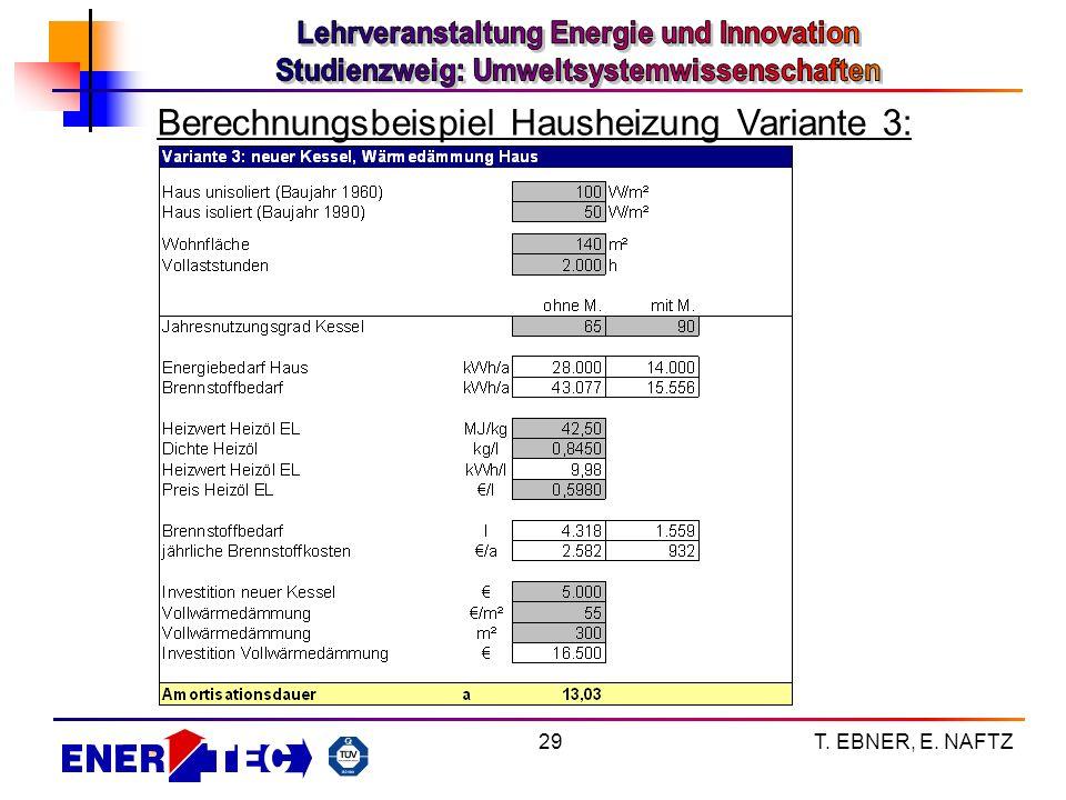 Berechnungsbeispiel Hausheizung Variante 3: