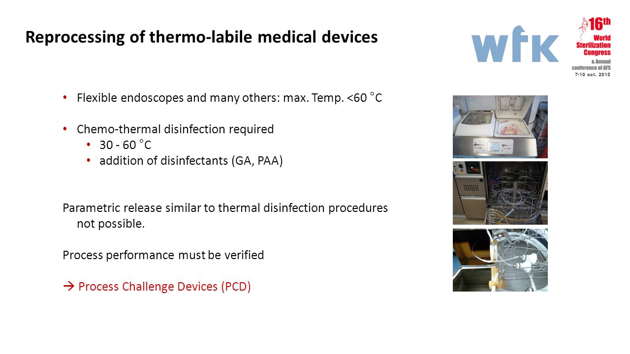 Reprocessing of thermo-labile medical devices