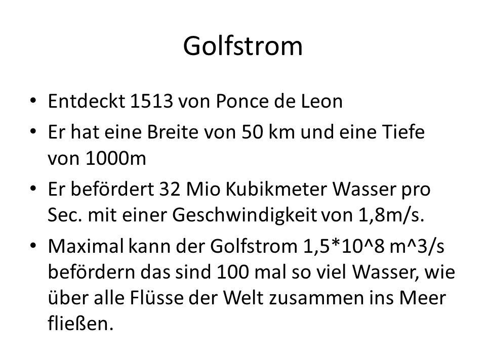 Golfstrom Entdeckt 1513 von Ponce de Leon