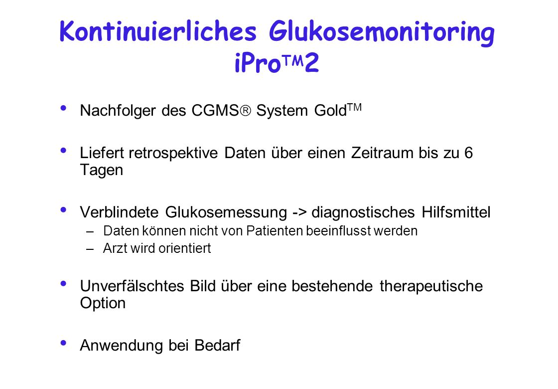 Kontinuierliches Glukosemonitoring iProTM2