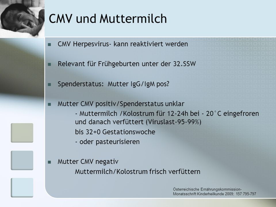 CMV und Muttermilch CMV Herpesvirus- kann reaktiviert werden