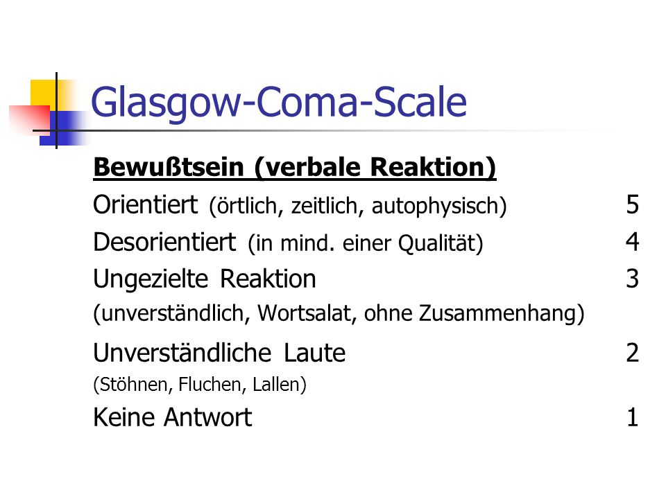 Glasgow-Coma-Scale Bewußtsein (verbale Reaktion)