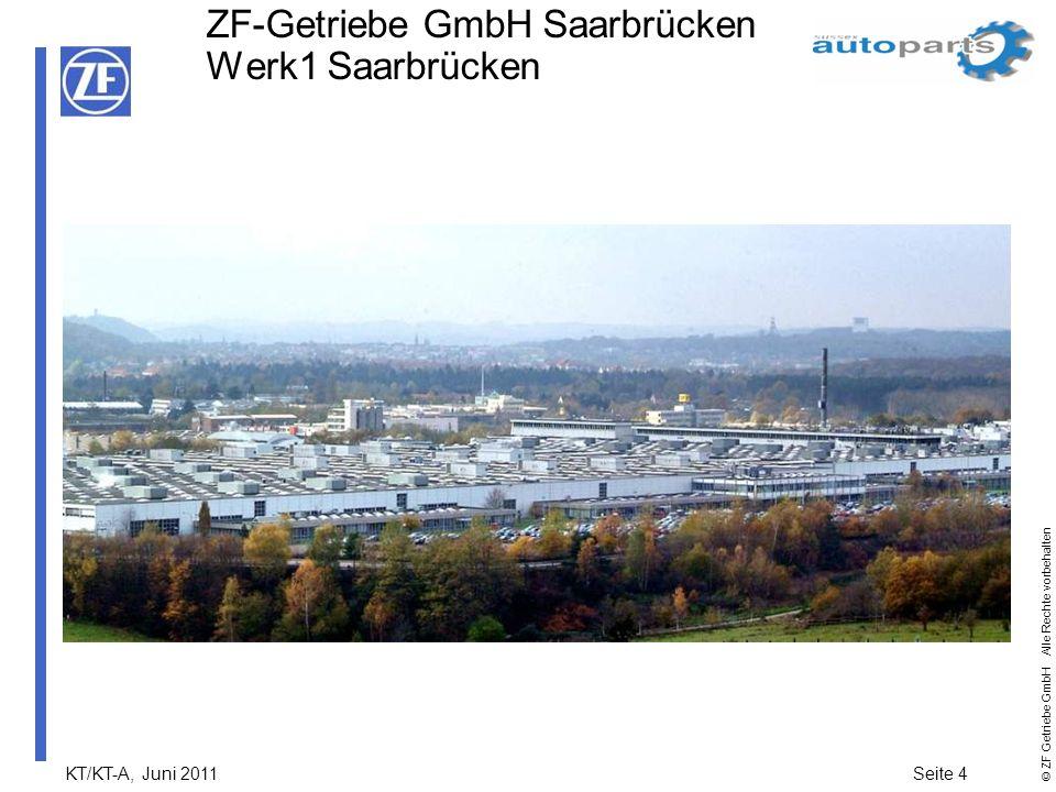 ZF-Getriebe GmbH Saarbrücken Werk1 Saarbrücken