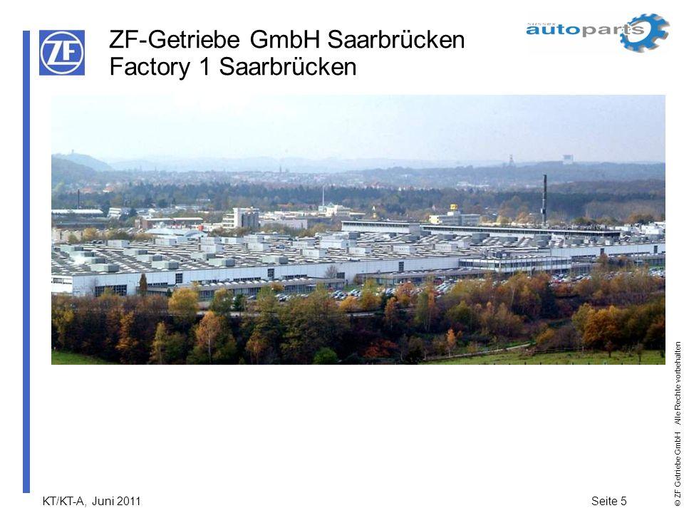 ZF-Getriebe GmbH Saarbrücken Factory 1 Saarbrücken