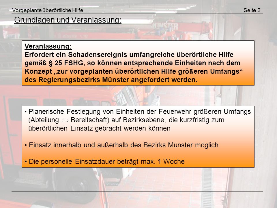 Grundlagen und Veranlassung: