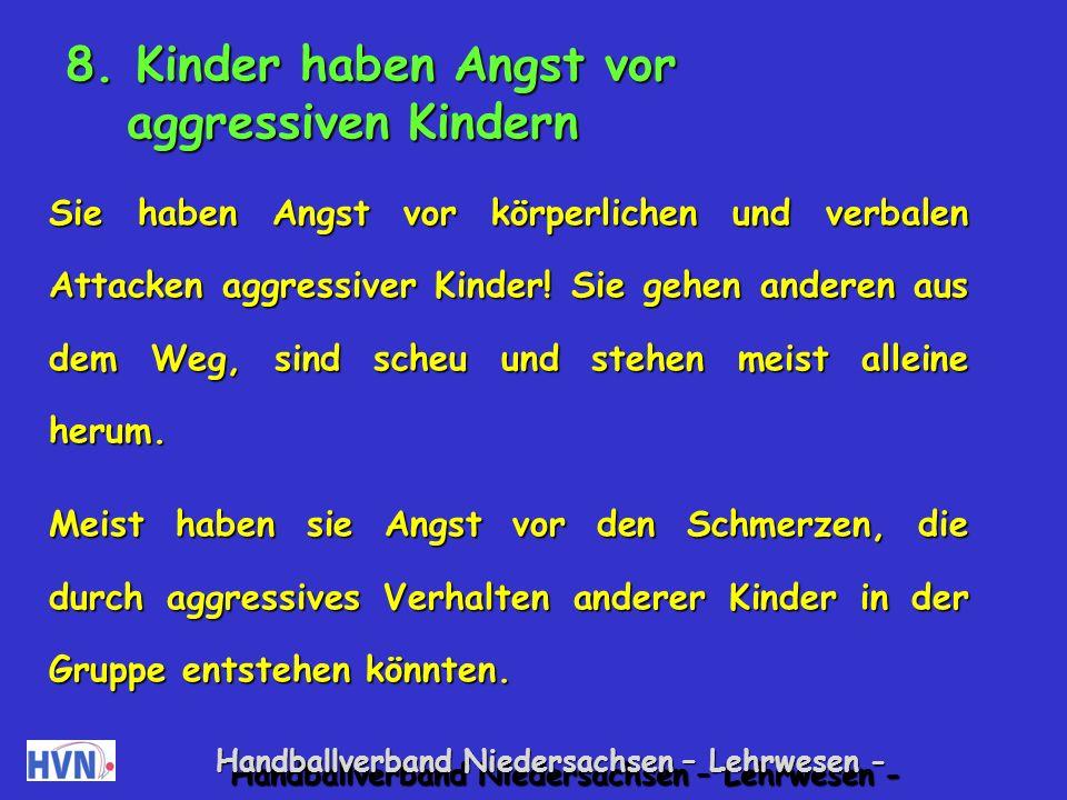 8. Kinder haben Angst vor aggressiven Kindern