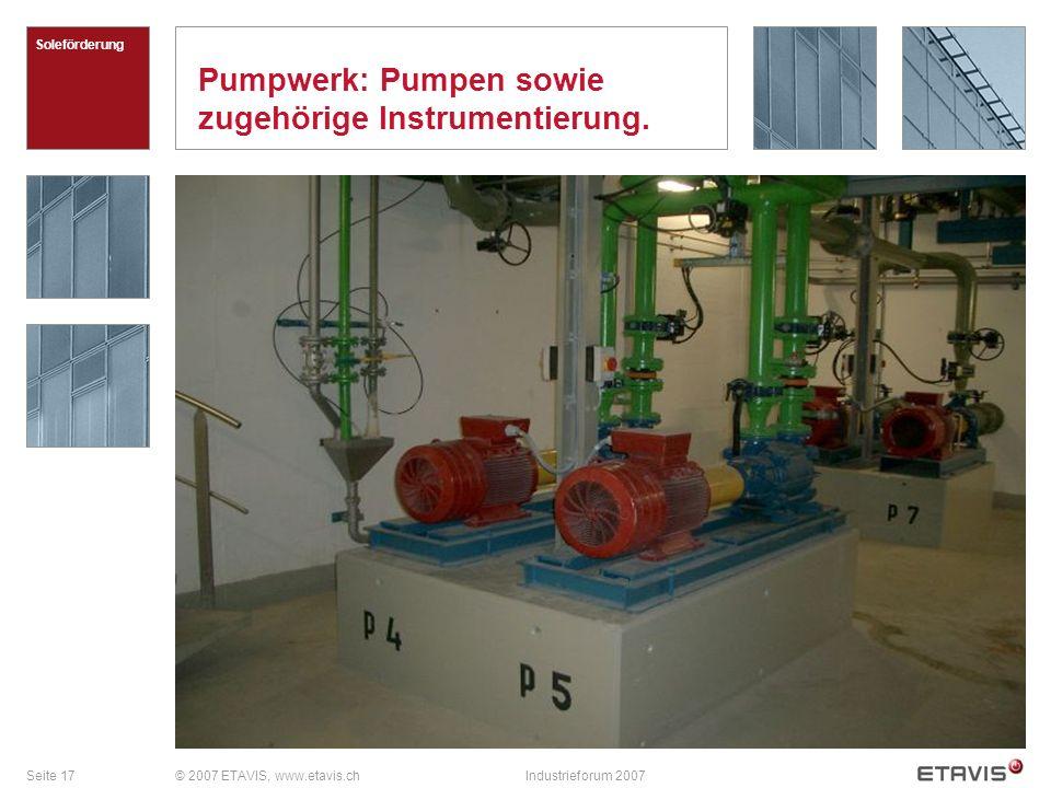 Pumpwerk: Pumpen sowie zugehörige Instrumentierung.