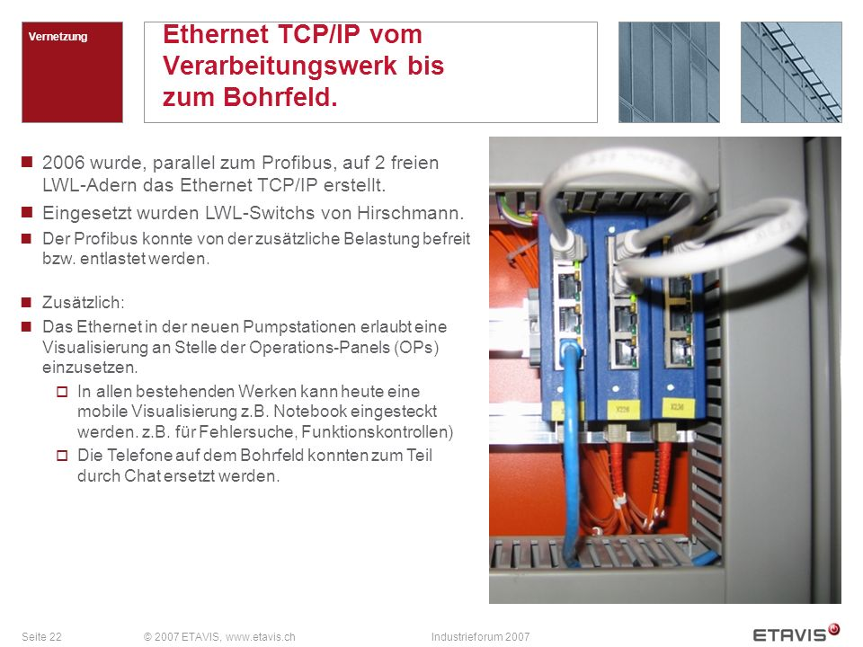 Ethernet TCP/IP vom Verarbeitungswerk bis zum Bohrfeld.