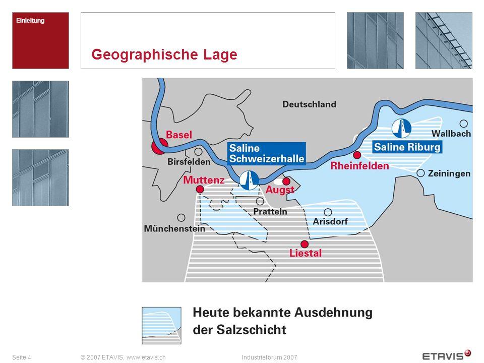Geographische Lage Einleitung © 2007 ETAVIS, www.etavis.ch