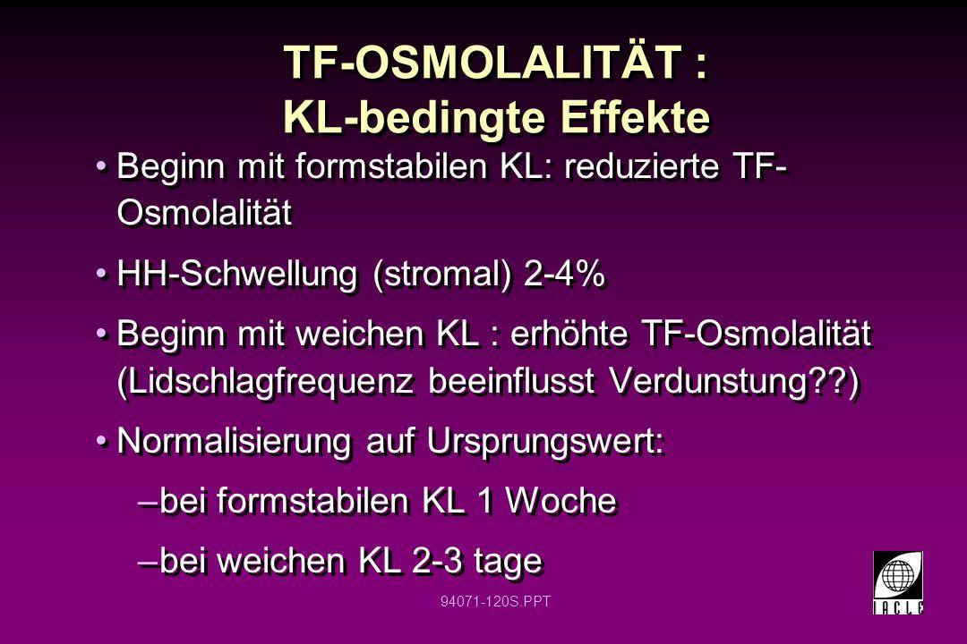 TF-OSMOLALITÄT : KL-bedingte Effekte