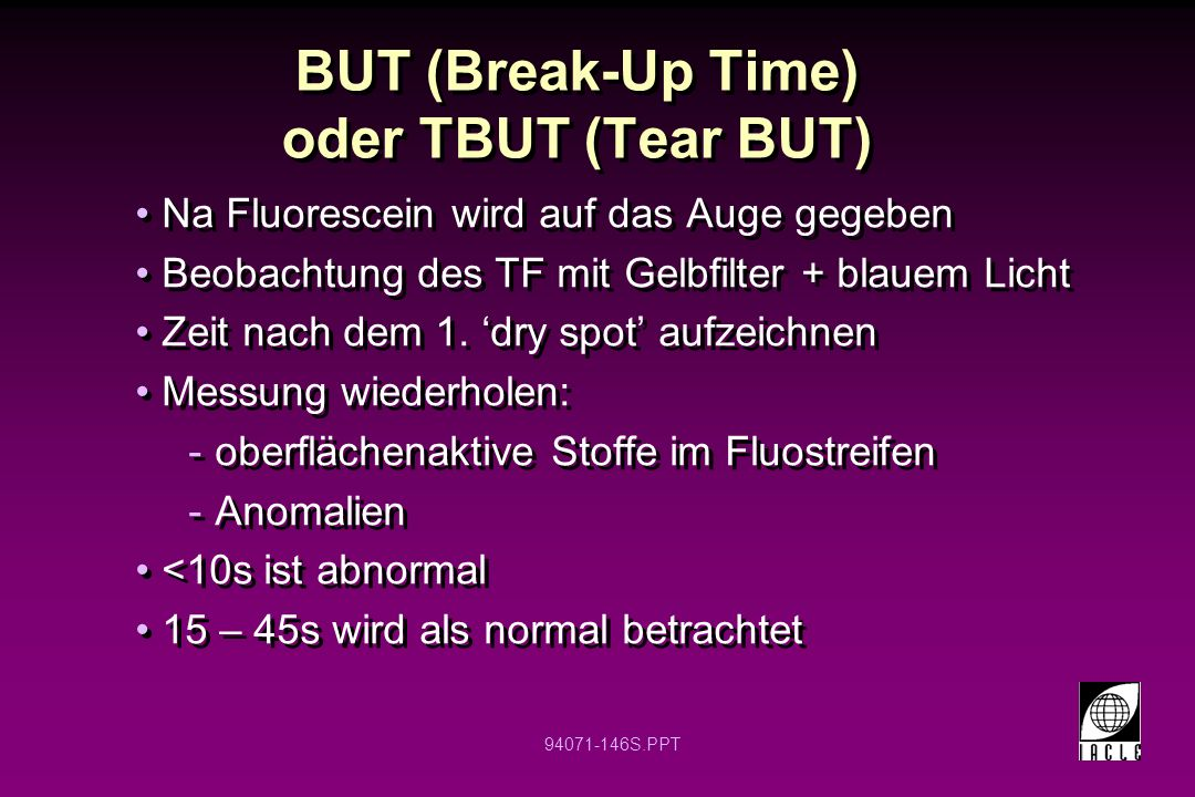 BUT (Break-Up Time) oder TBUT (Tear BUT)