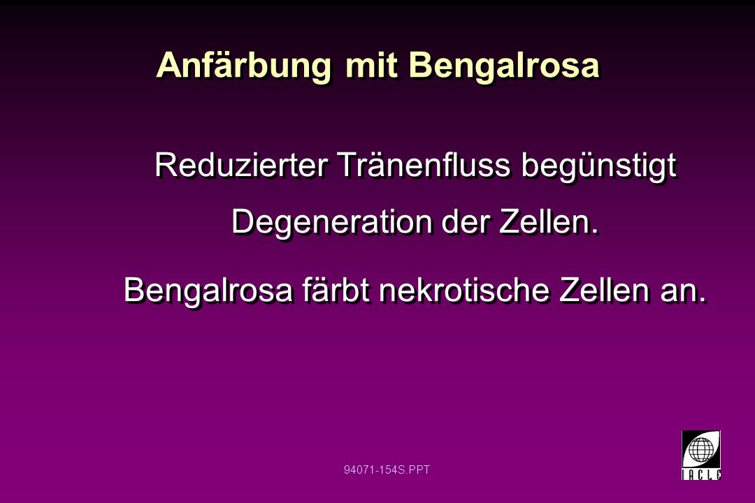 Anfärbung mit Bengalrosa