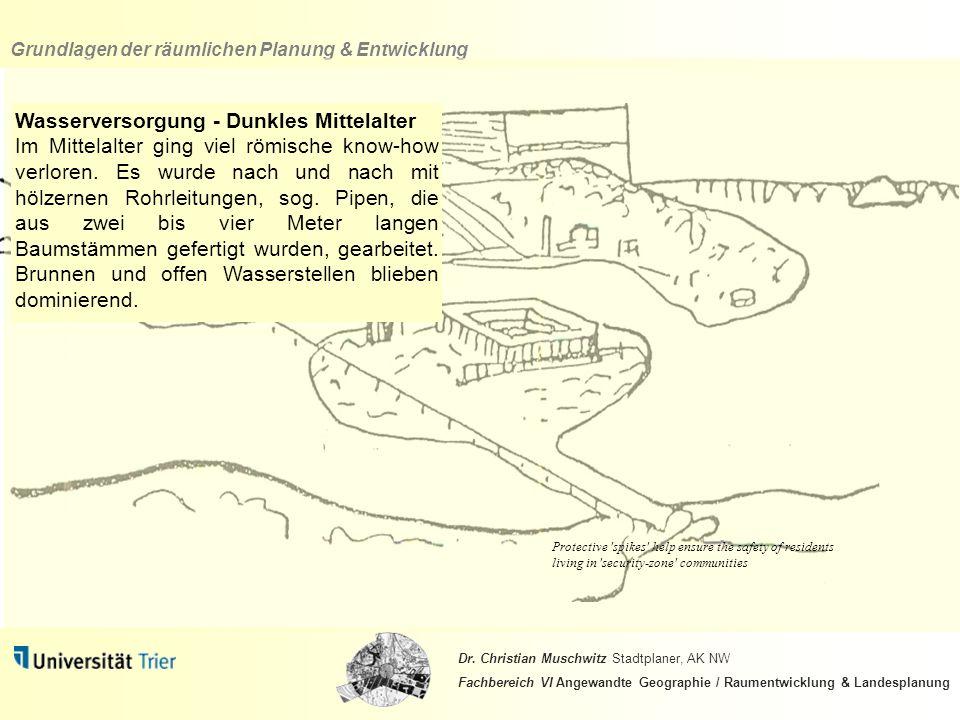 Wasserversorgung - Dunkles Mittelalter