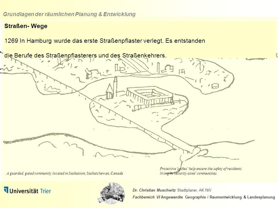1269 In Hamburg wurde das erste Straßenpflaster verlegt. Es entstanden