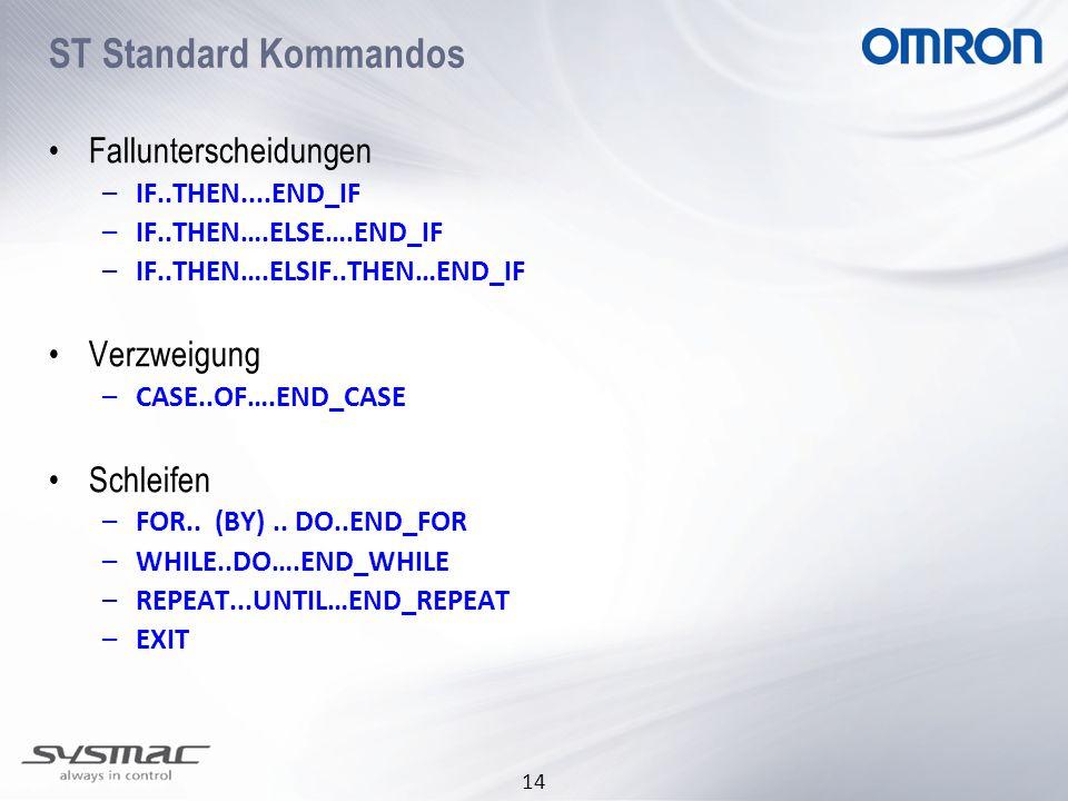 ST Standard Kommandos Fallunterscheidungen Verzweigung Schleifen