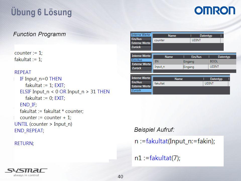 Übung 6 Lösung Function Programm Beispiel Aufruf: