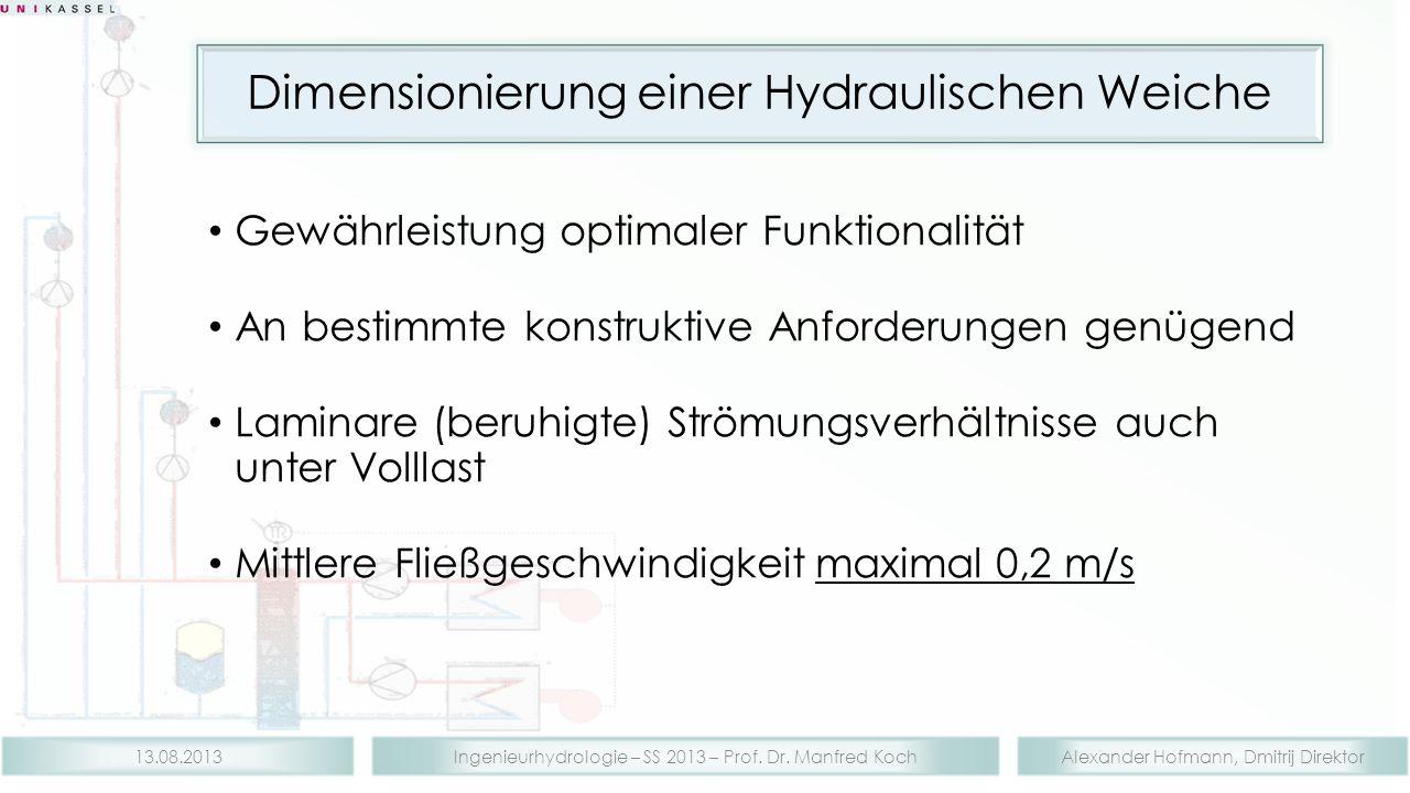 Dimensionierung einer Hydraulischen Weiche