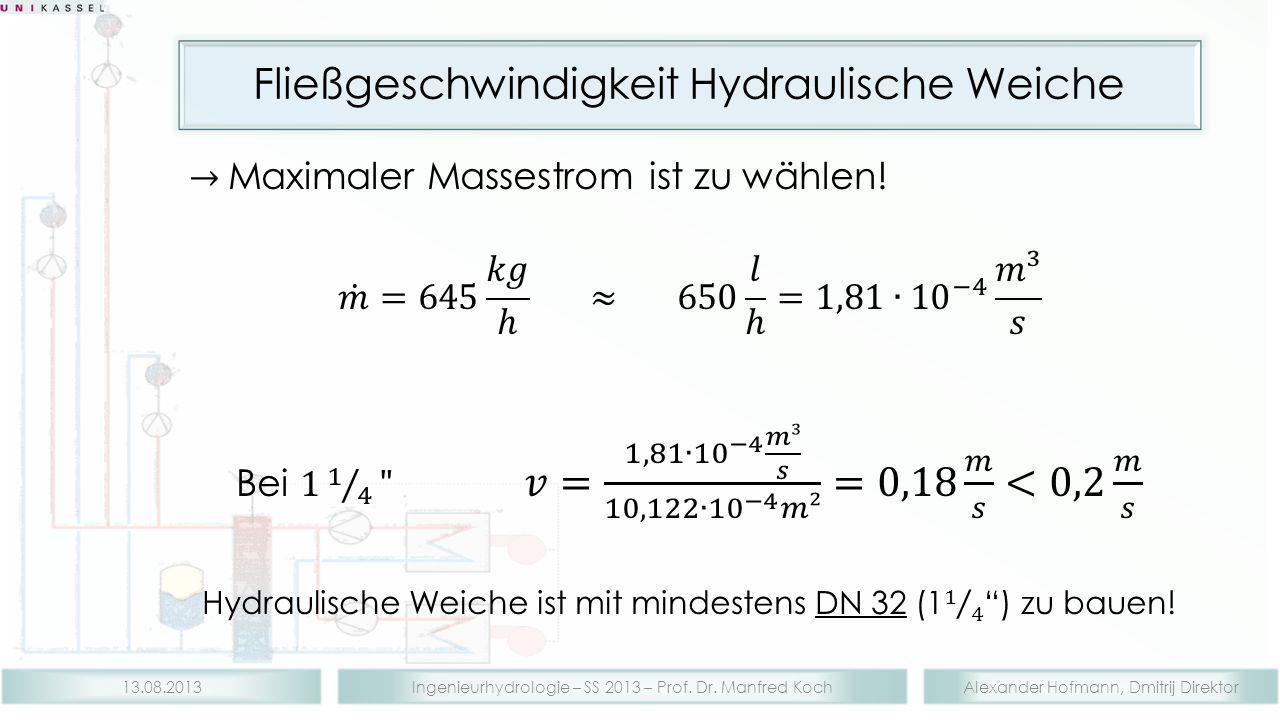Fließgeschwindigkeit Hydraulische Weiche