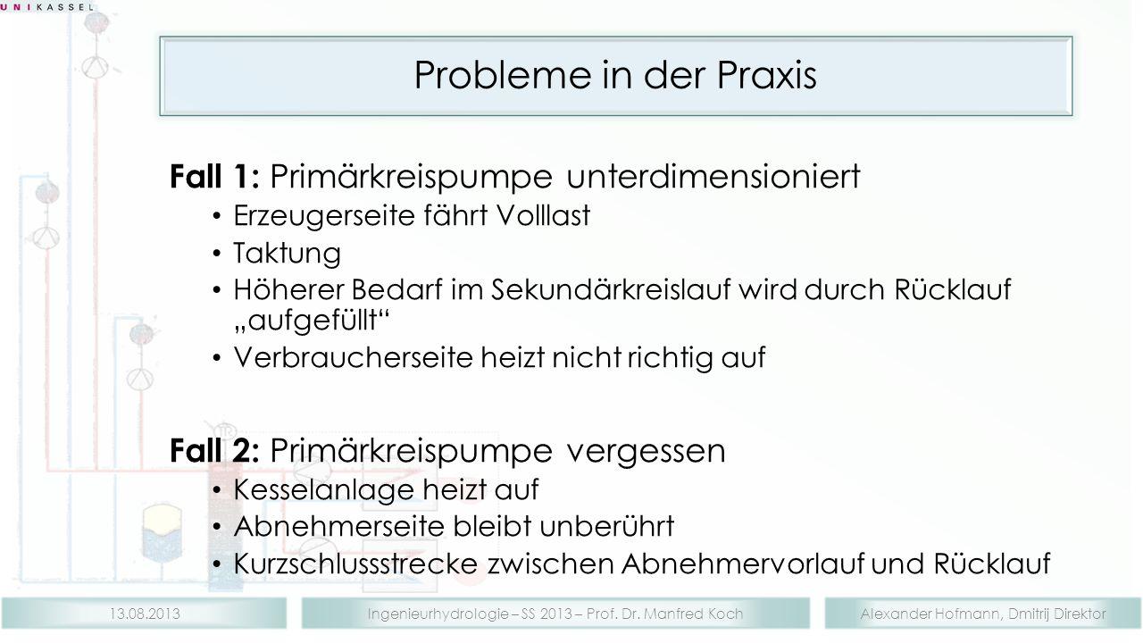 Probleme in der Praxis Fall 1: Primärkreispumpe unterdimensioniert