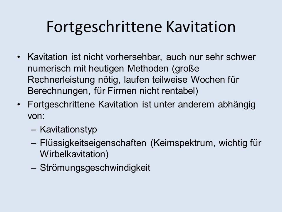 Fortgeschrittene Kavitation