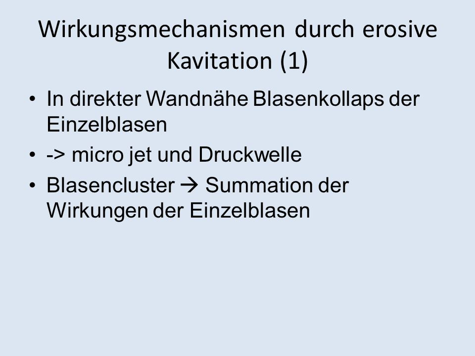 Wirkungsmechanismen durch erosive Kavitation (1)
