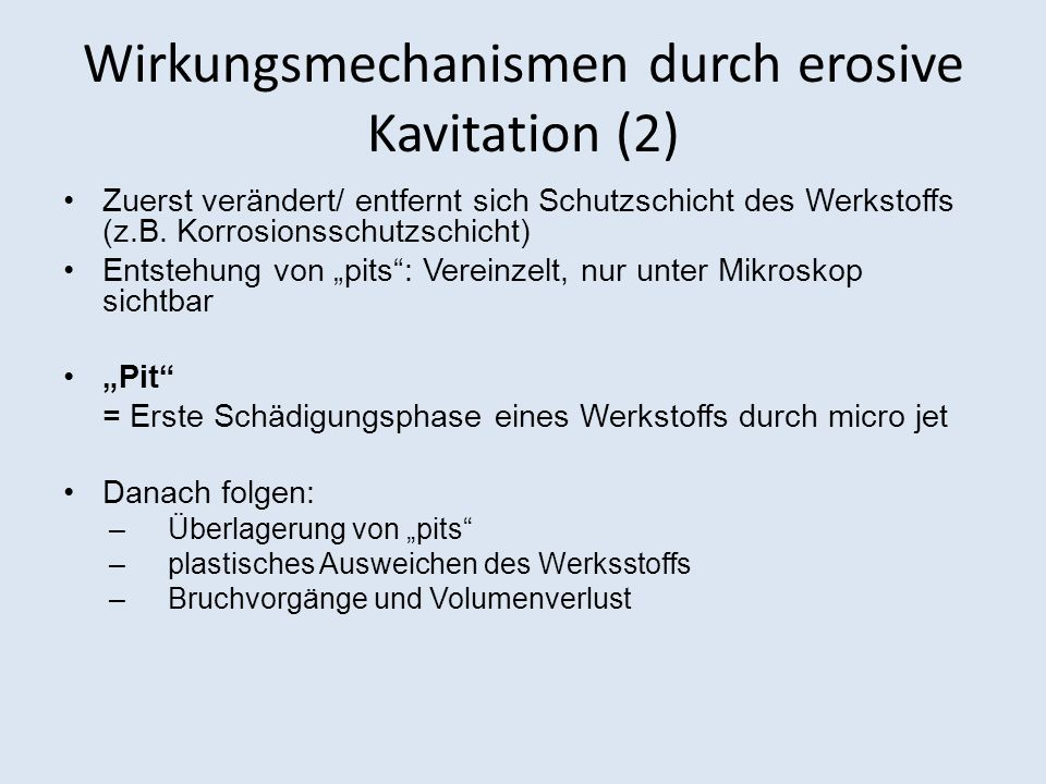 Wirkungsmechanismen durch erosive Kavitation (2)