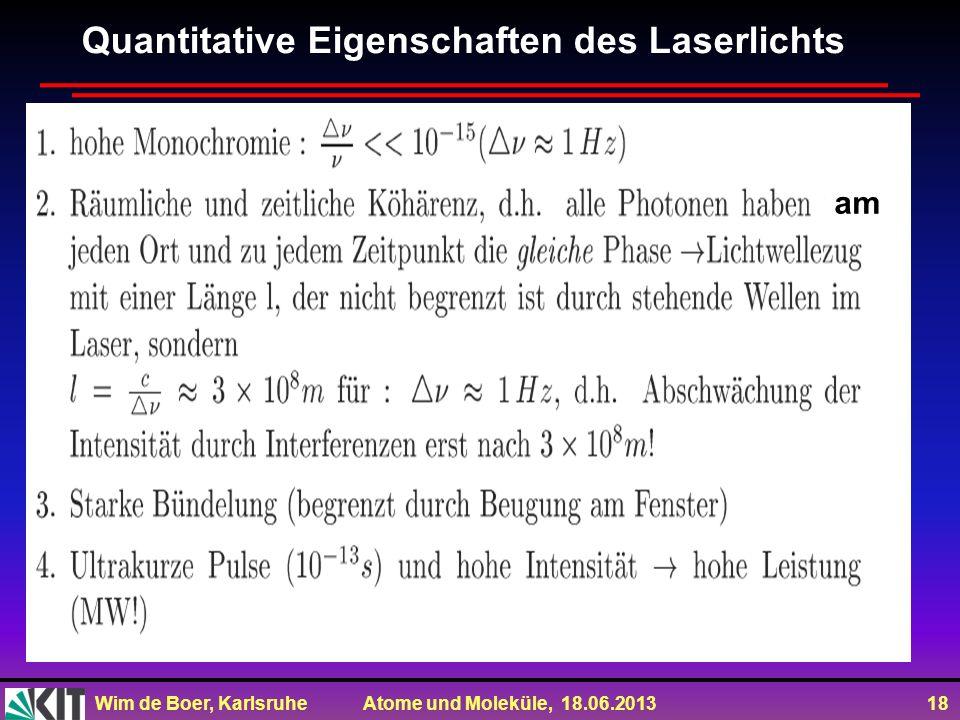Quantitative Eigenschaften des Laserlichts