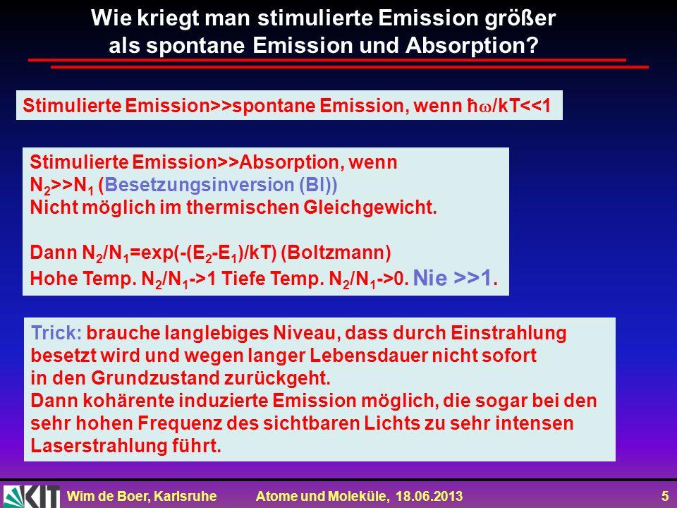 Wie kriegt man stimulierte Emission größer