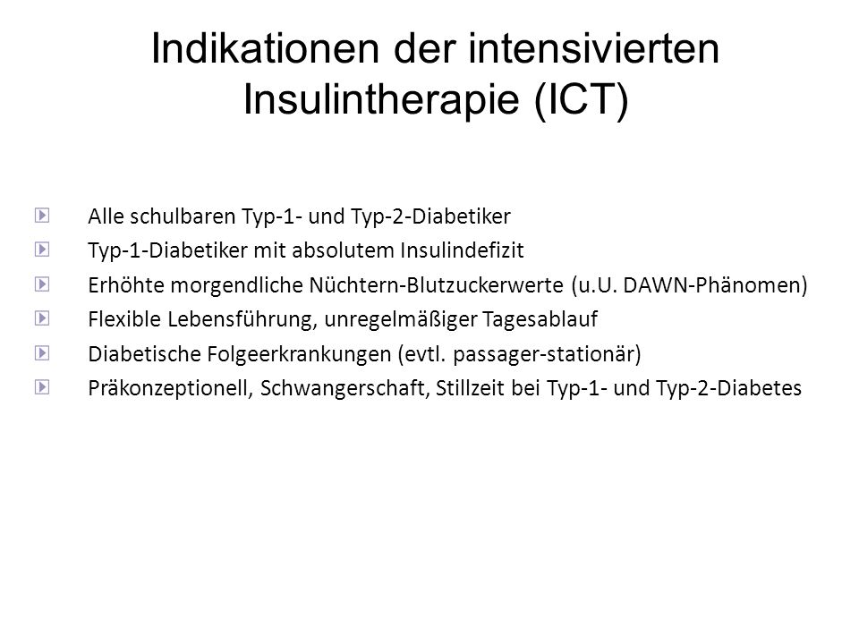 Indikationen der intensivierten Insulintherapie (ICT)