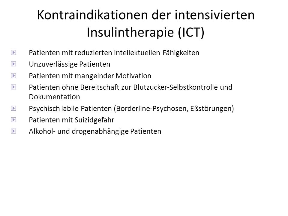 Kontraindikationen der intensivierten Insulintherapie (ICT)