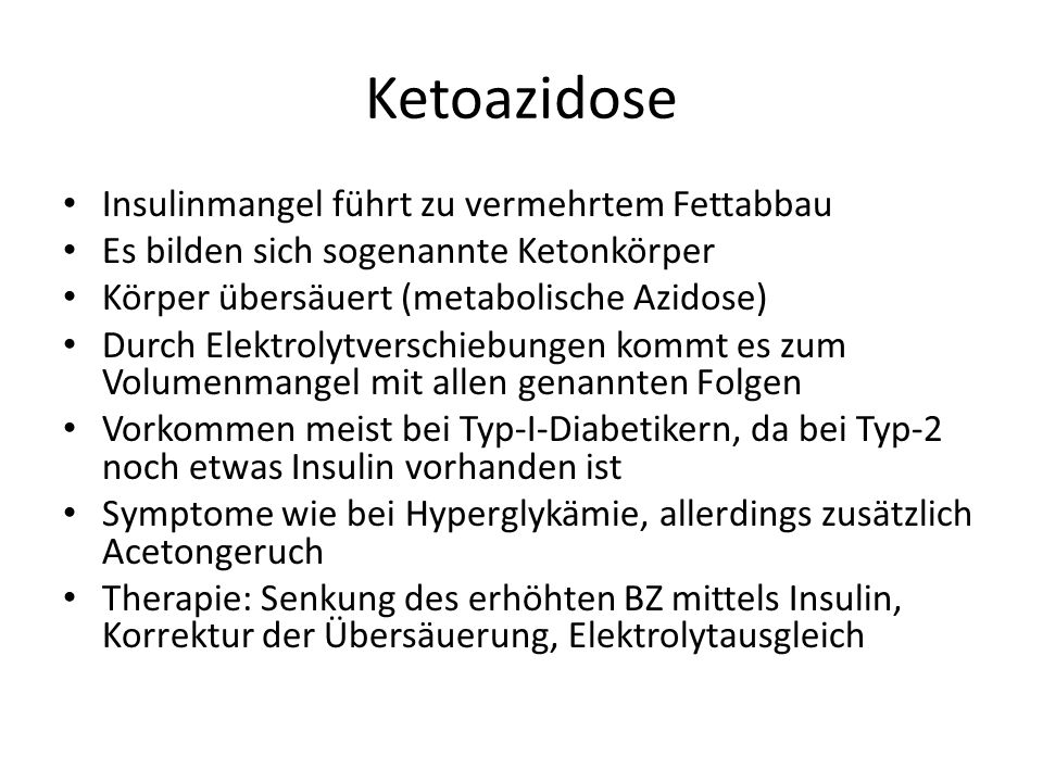 Ketoazidose Insulinmangel führt zu vermehrtem Fettabbau