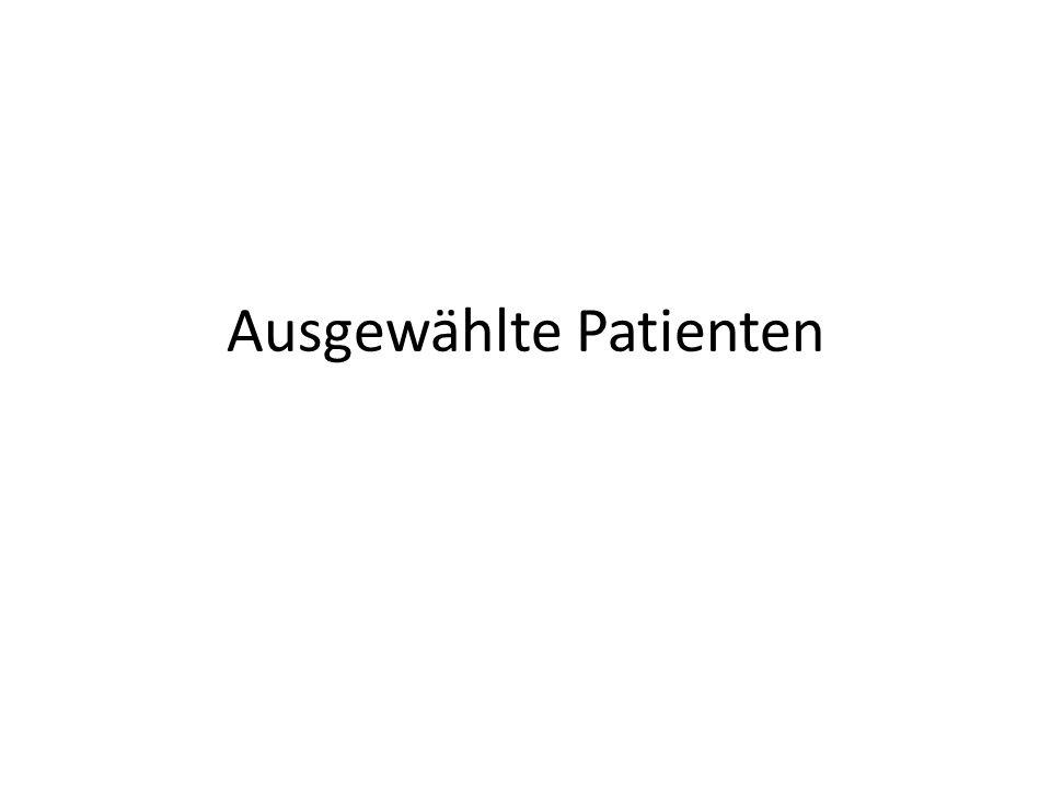 Ausgewählte Patienten