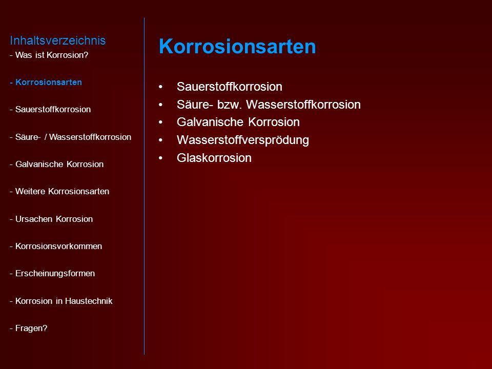 Korrosionsarten Inhaltsverzeichnis Sauerstoffkorrosion