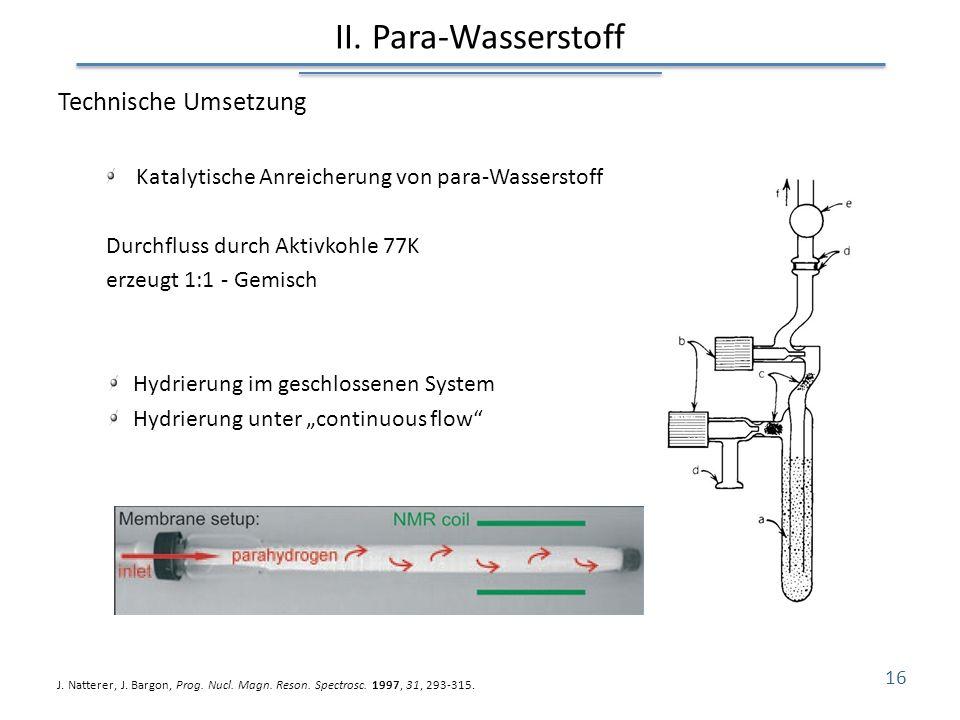 II. Para-Wasserstoff Technische Umsetzung