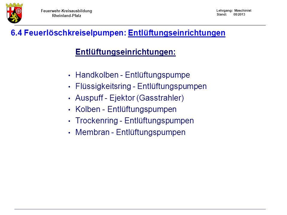 6.4 Feuerlöschkreiselpumpen: Entlüftungseinrichtungen