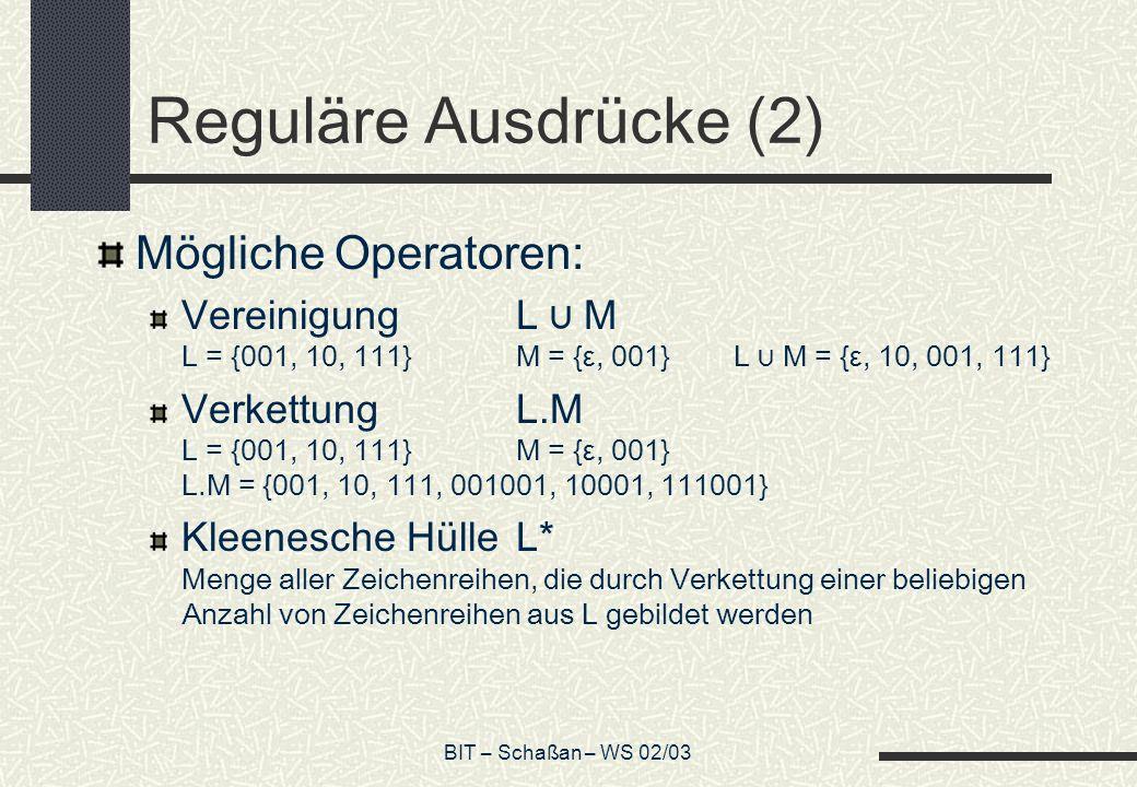 Reguläre Ausdrücke (2) Mögliche Operatoren: