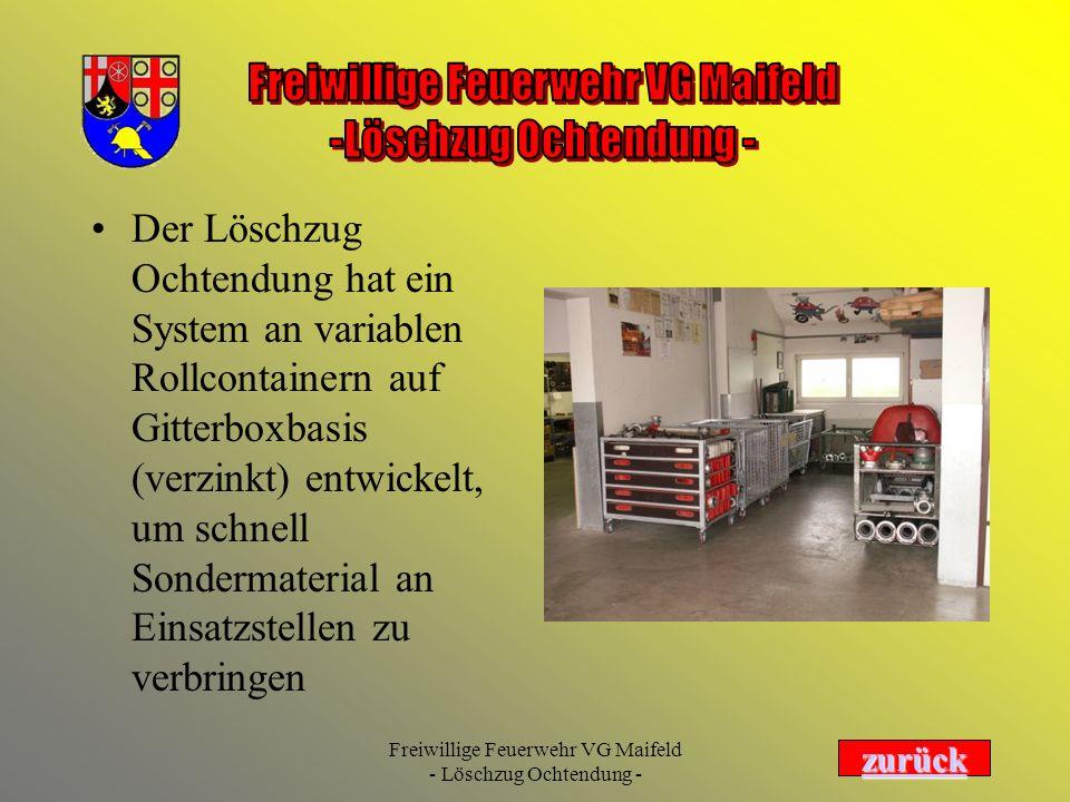 Der Löschzug Ochtendung hat ein System an variablen Rollcontainern auf Gitterboxbasis (verzinkt) entwickelt, um schnell Sondermaterial an Einsatzstellen zu verbringen