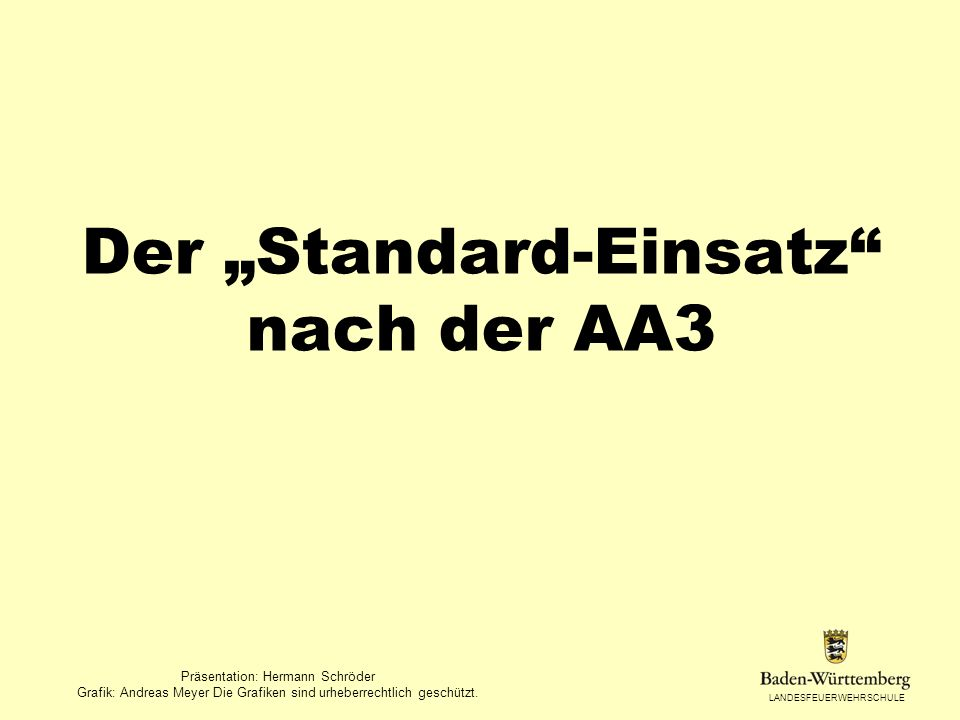 """Der """"Standard-Einsatz nach der AA3"""