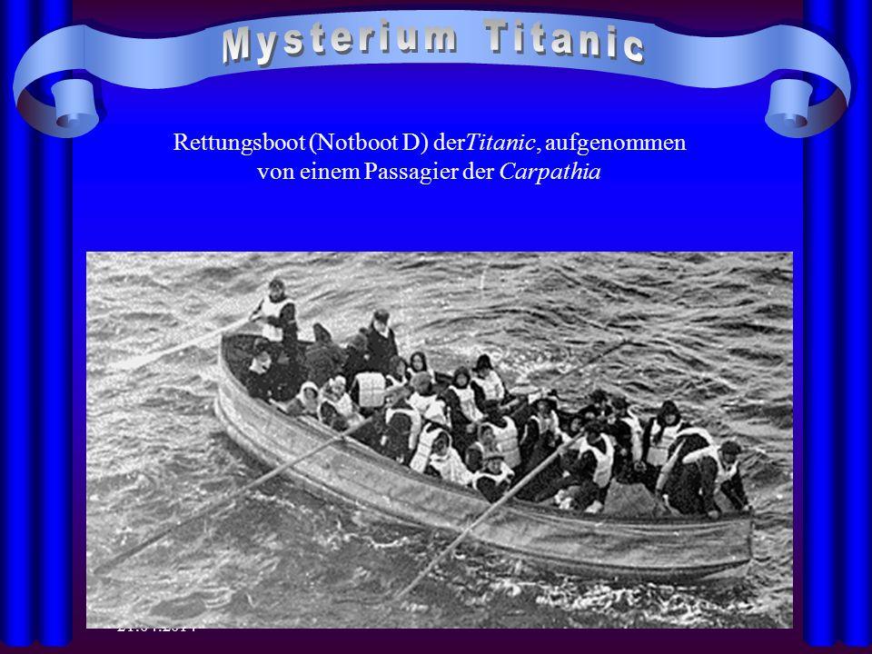 Mysterium Titanic Rettungsboot (Notboot D) derTitanic, aufgenommen von einem Passagier der Carpathia.