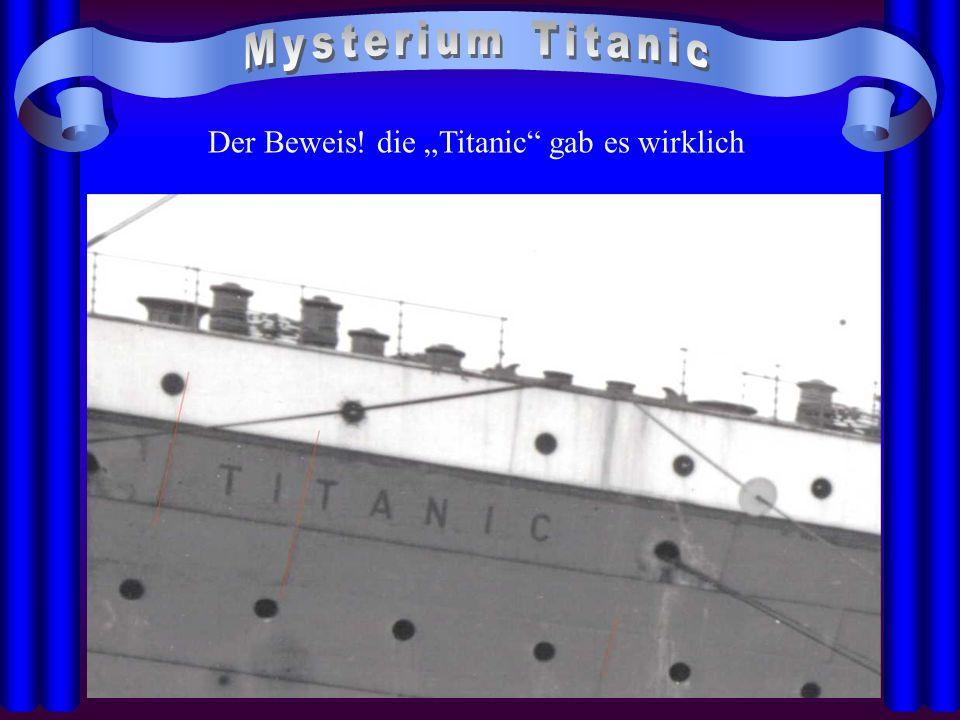 """Der Beweis! die """"Titanic gab es wirklich"""