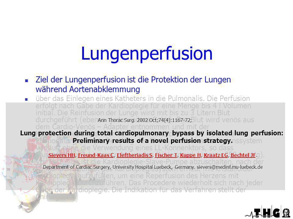 Spezielle Perfusionstechniken während Einsatz der HLM