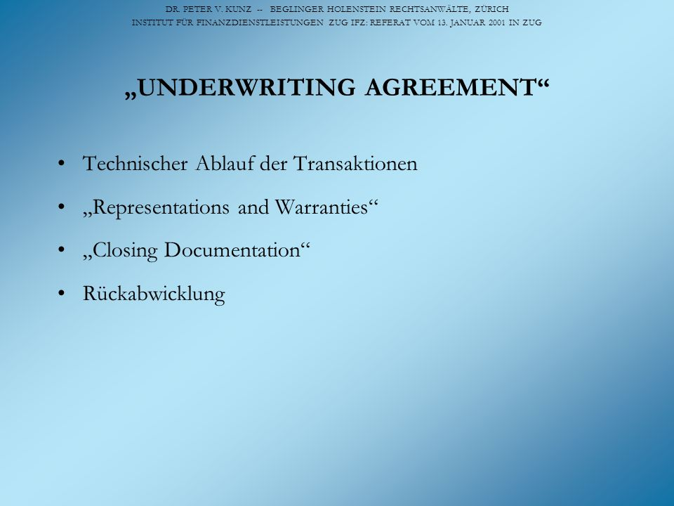 """UNDERWRITING AGREEMENT"