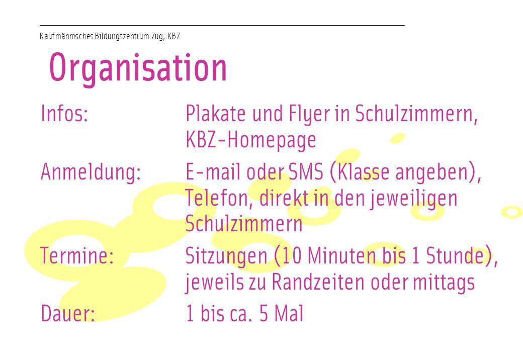 Organisation Infos: Plakate und Flyer in Schulzimmern, KBZ-Homepage