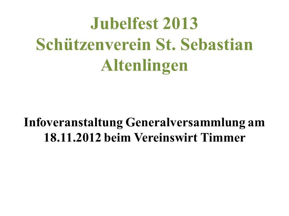 Jubelfest 2013 Schützenverein St. Sebastian Altenlingen