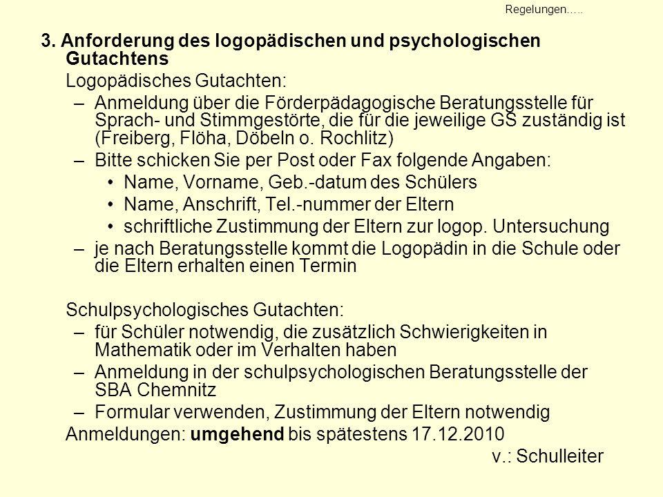3. Anforderung des logopädischen und psychologischen Gutachtens