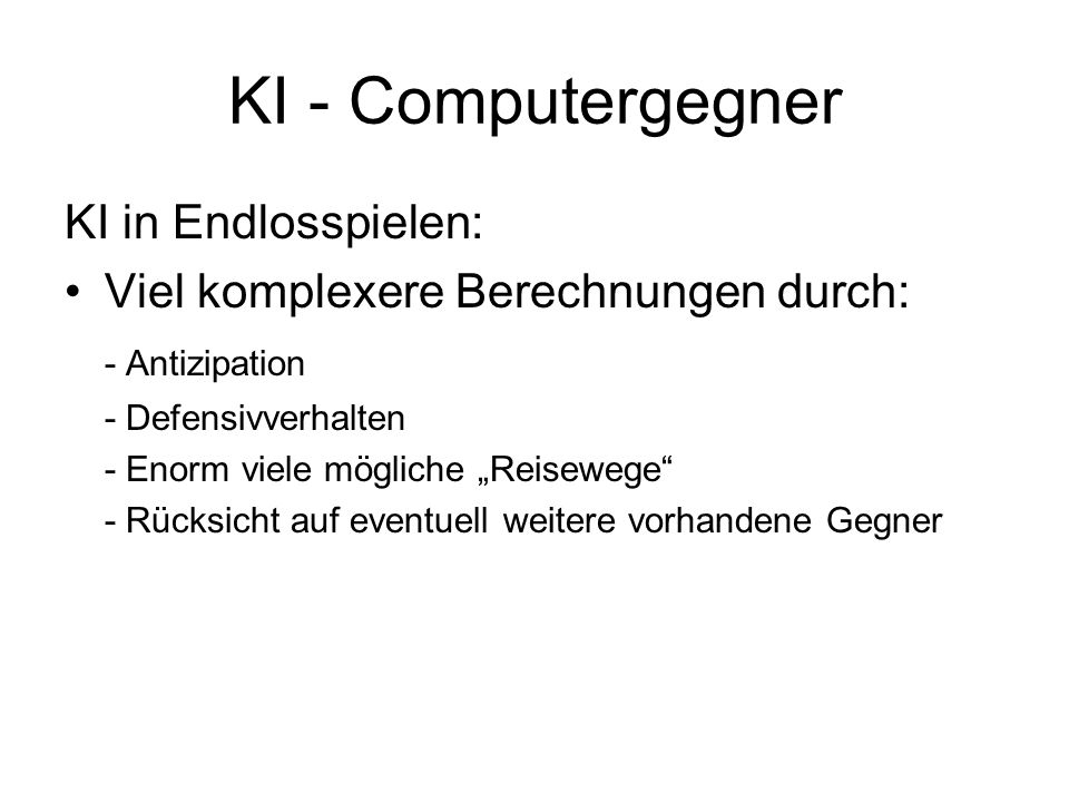 KI - Computergegner KI in Endlosspielen: