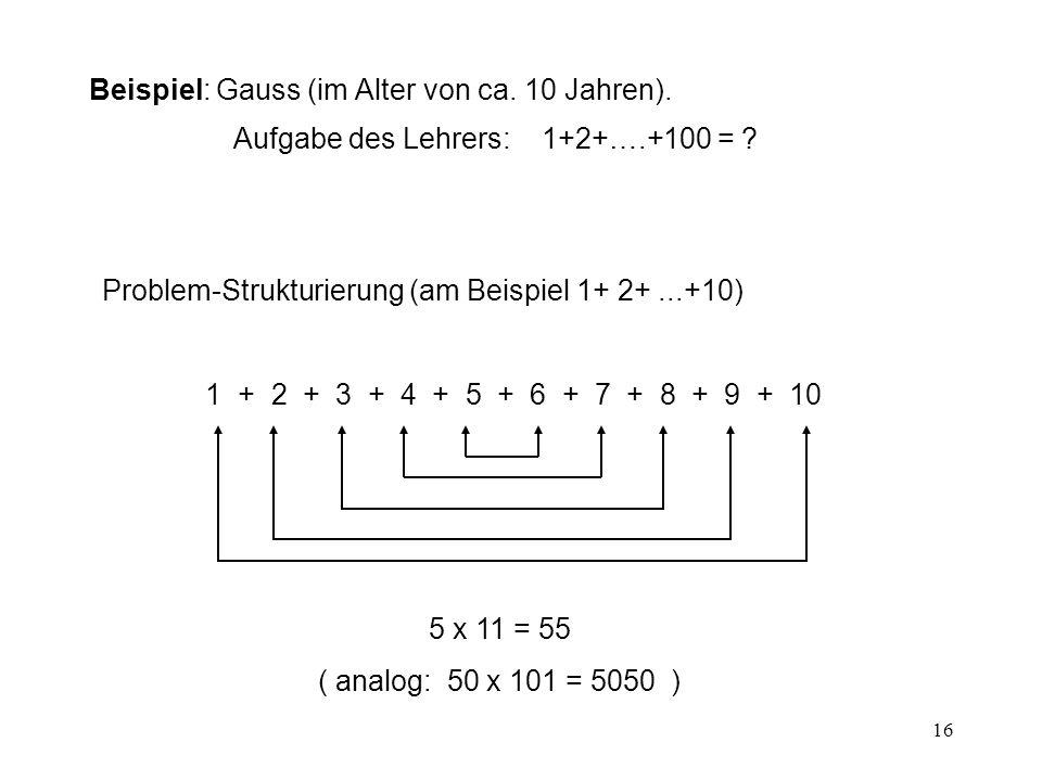 Beispiel: Gauss (im Alter von ca. 10 Jahren)