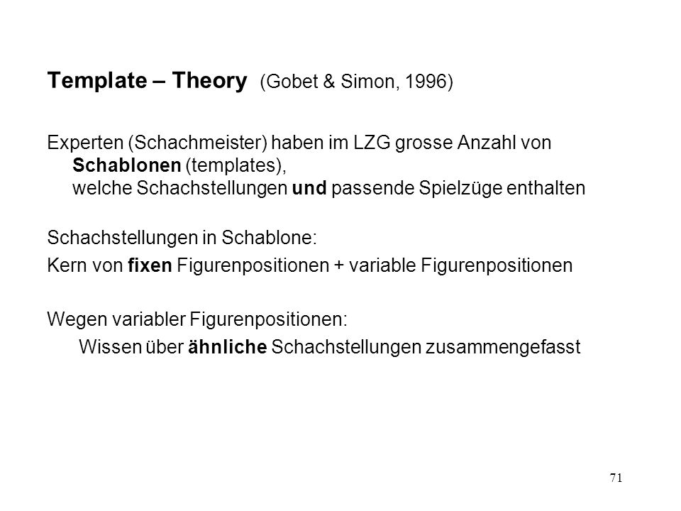 Template – Theory (Gobet & Simon, 1996)