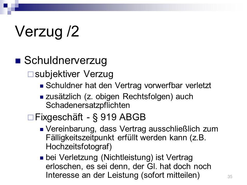 Verzug /2 Schuldnerverzug subjektiver Verzug Fixgeschäft - § 919 ABGB